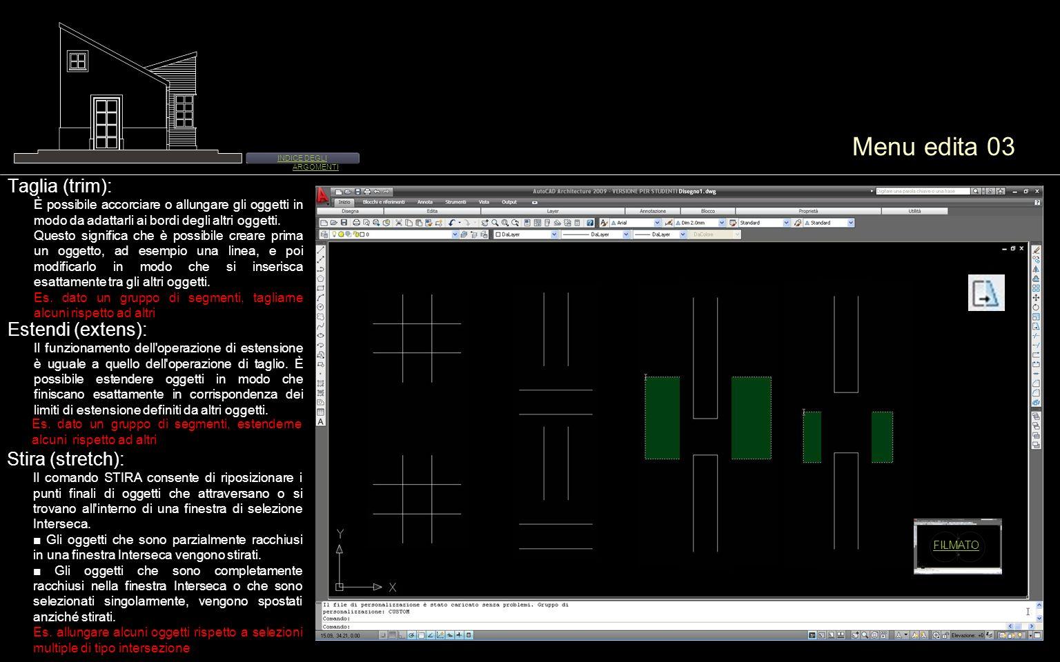 Menu edita 03 Stira (stretch): Il comando STIRA consente di riposizionare i punti finali di oggetti che attraversano o si trovano all'interno di una f