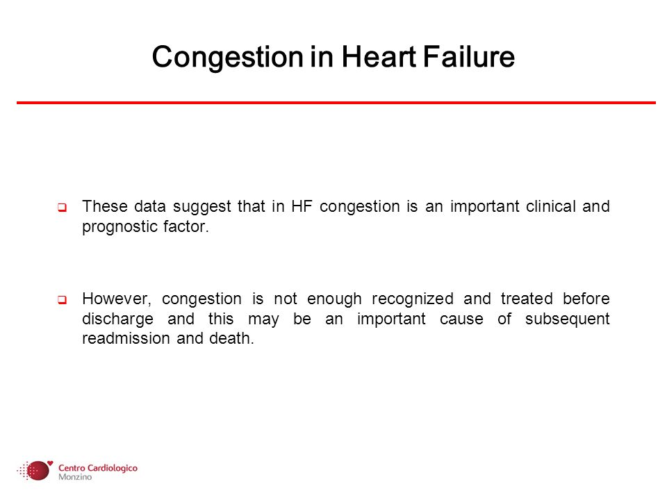 These data suggest that in HF congestion is an important clinical and prognostic factor. However, congestion is not enough recognized and treated befo