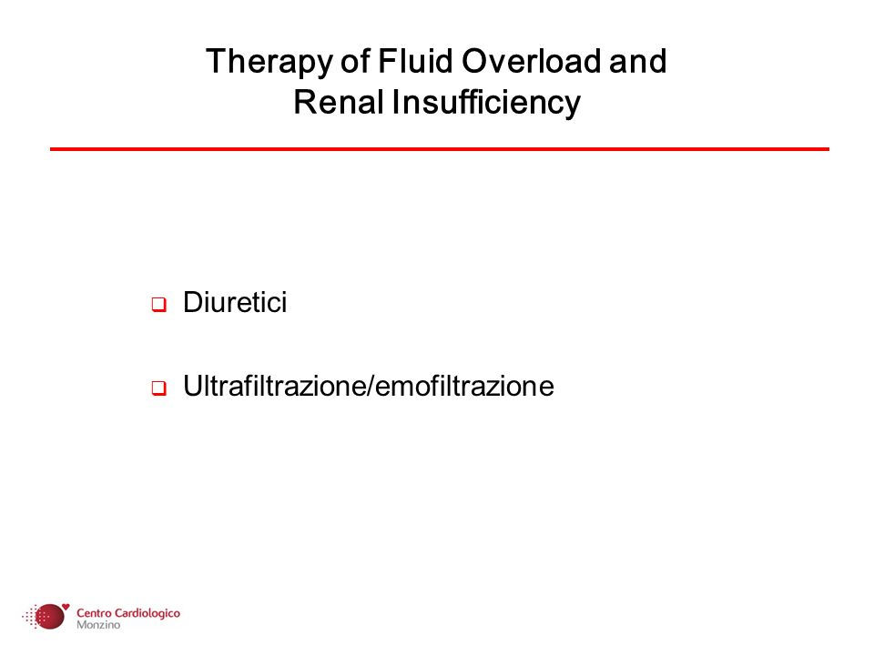 Diuretici Ultrafiltrazione/emofiltrazione Therapy of Fluid Overload and Renal Insufficiency