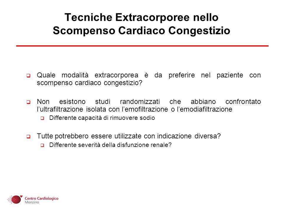 Tecniche Extracorporee nello Scompenso Cardiaco Congestizio Quale modalità extracorporea è da preferire nel paziente con scompenso cardiaco congestizio.