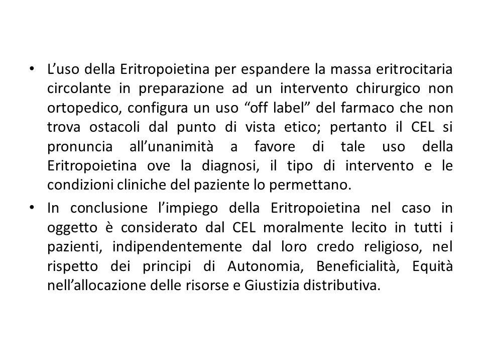 Luso della Eritropoietina per espandere la massa eritrocitaria circolante in preparazione ad un intervento chirurgico non ortopedico, configura un uso