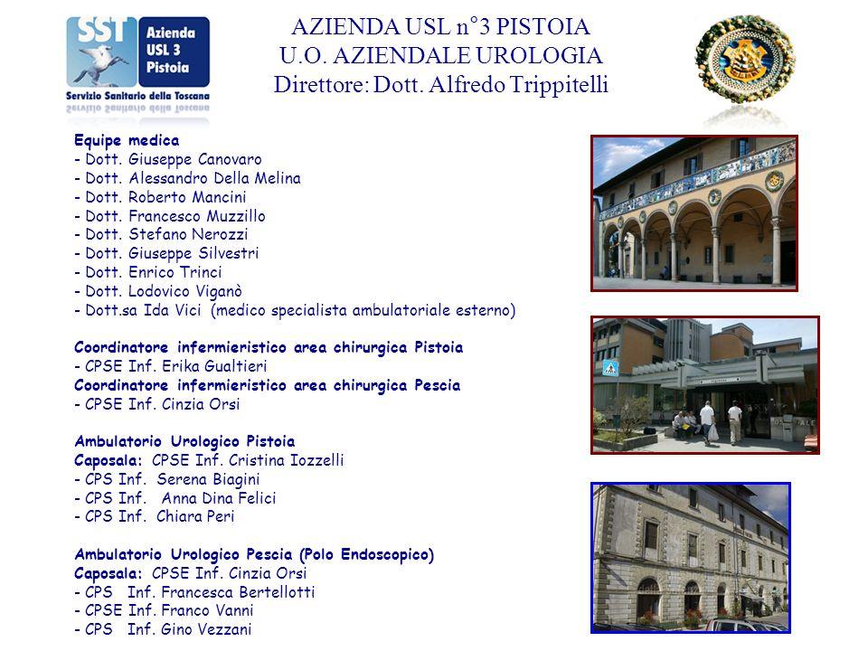 Ambulatori specialistici ospedalieri: - P.O.Pescia - P.O.