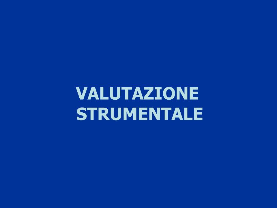 VALUTAZIONE STRUMENTALE