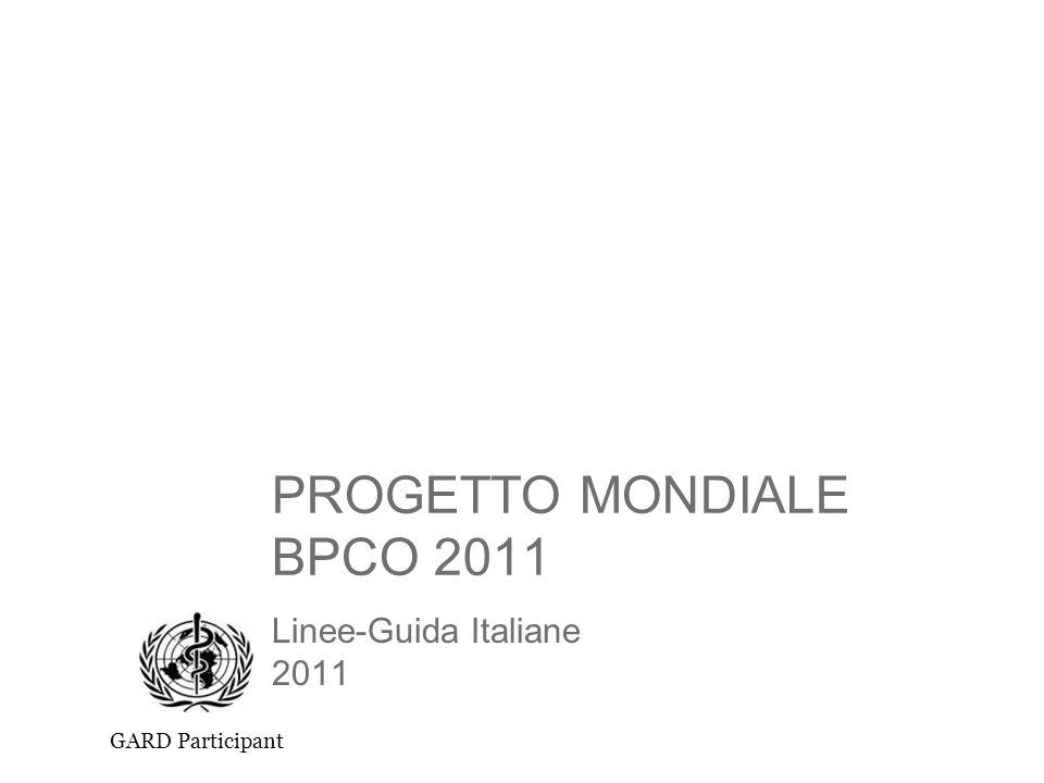 PROGETTO MONDIALE BPCO 2011 Linee-Guida Italiane 2011 GARD Participant