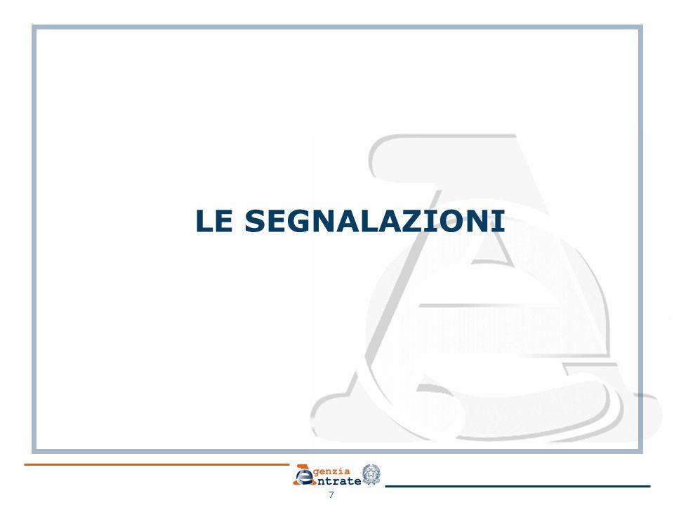 LE SEGNALAZIONI 7