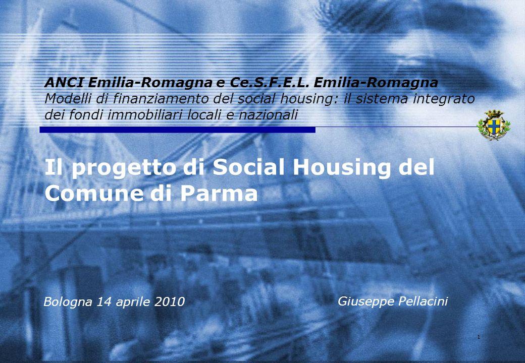 1 ANCI Emilia-Romagna e Ce.S.F.E.L. Emilia-Romagna Modelli di finanziamento del social housing: il sistema integrato dei fondi immobiliari locali e na
