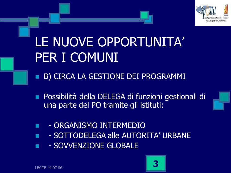 LECCE 14.07.06 4 FORME DI GESTIONE DEI PO 1.A titolarità o a regia regionale; 2.