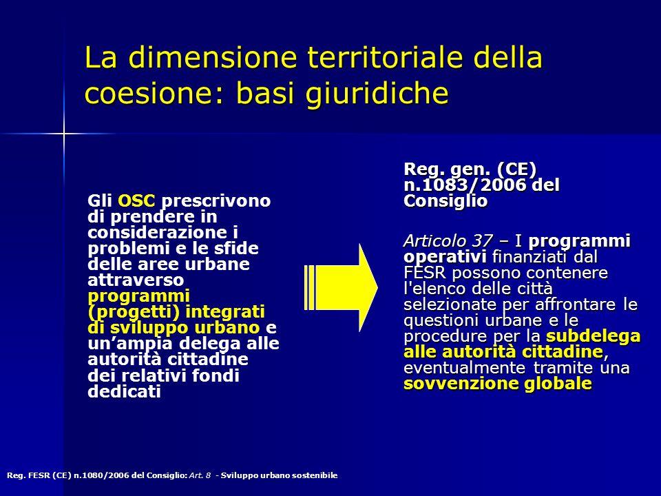 La dimensione territoriale della coesione: basi giuridiche Reg.