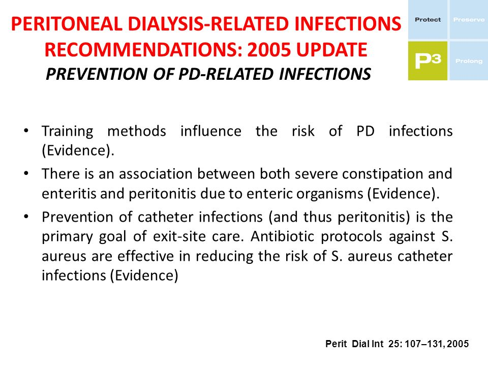 Training methods influence the risk of PD infections (Evidence). There is an association between both severe constipation and enteritis and peritoniti
