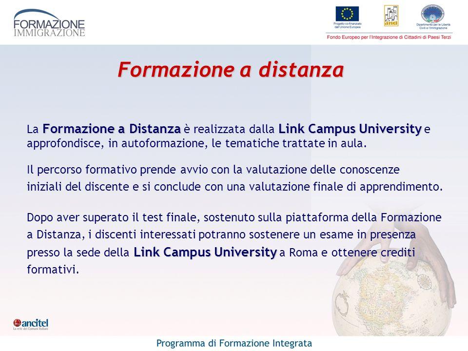Formazione a distanza Formazione a DistanzaLink Campus University La Formazione a Distanza è realizzata dalla Link Campus University e approfondisce,