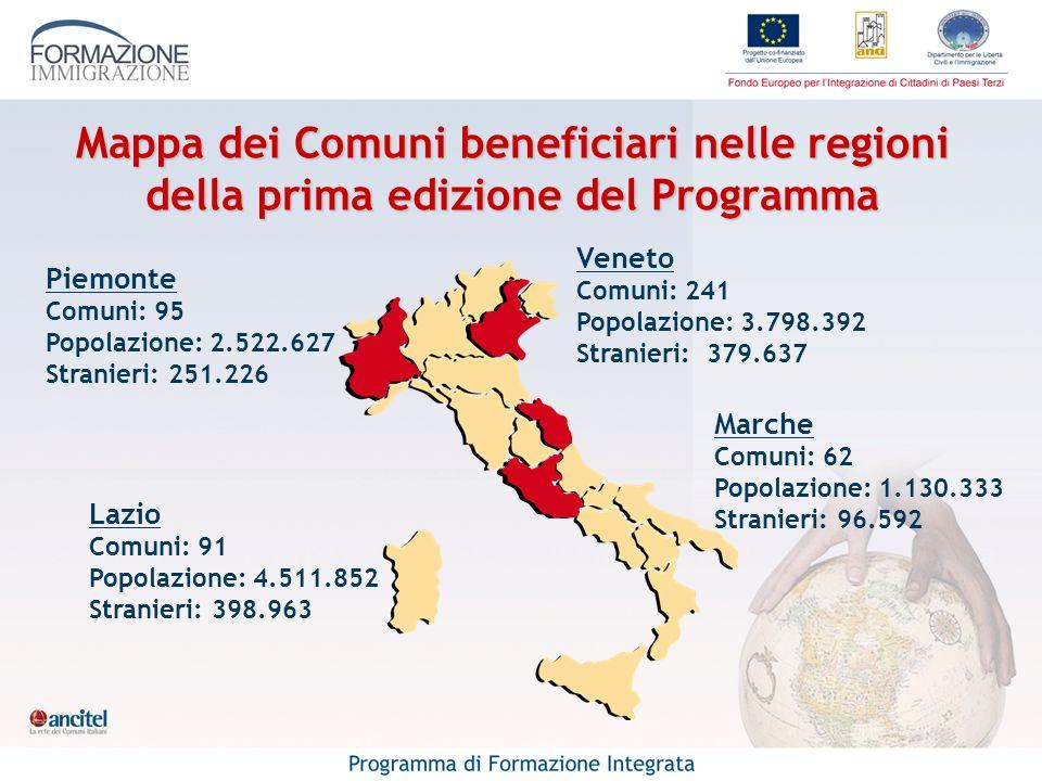 Mappa dei Comuni beneficiari nelle regioni della prima edizione del Programma Lazio Comuni: 91 Popolazione: 4.511.852 Stranieri: 398.963 Veneto Comuni