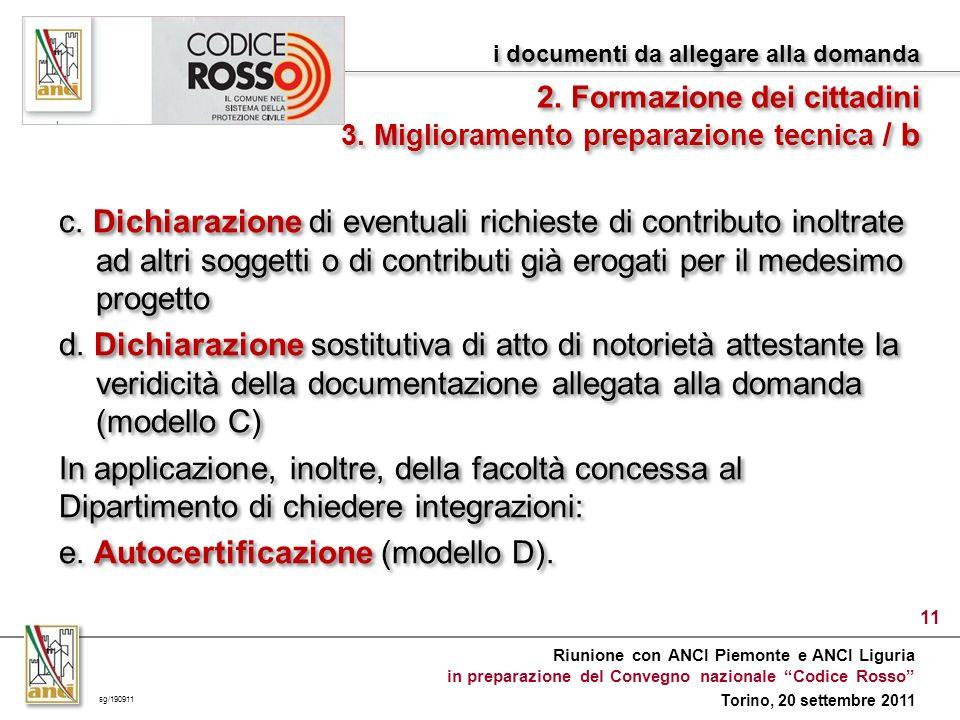 Riunione con ANCI Piemonte e ANCI Liguria in preparazione del Convegno nazionale Codice Rosso Torino, 20 settembre 2011 c.
