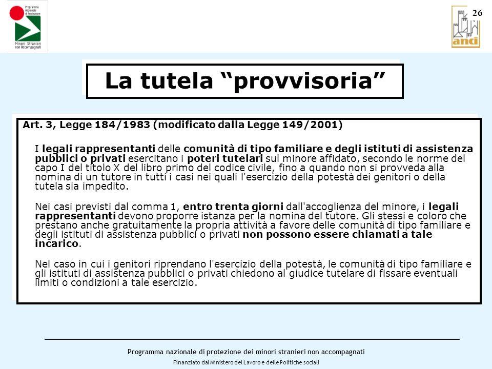 Programma nazionale di protezione dei minori stranieri non accompagnati Finanziato dal Ministero del Lavoro e delle Politiche sociali Art.