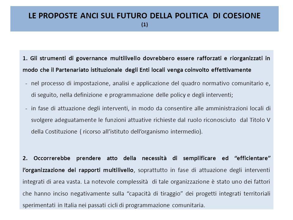 LE PROPOSTE ANCI SUL FUTURO DELLA POLITICA DI COESIONE (1) 1.