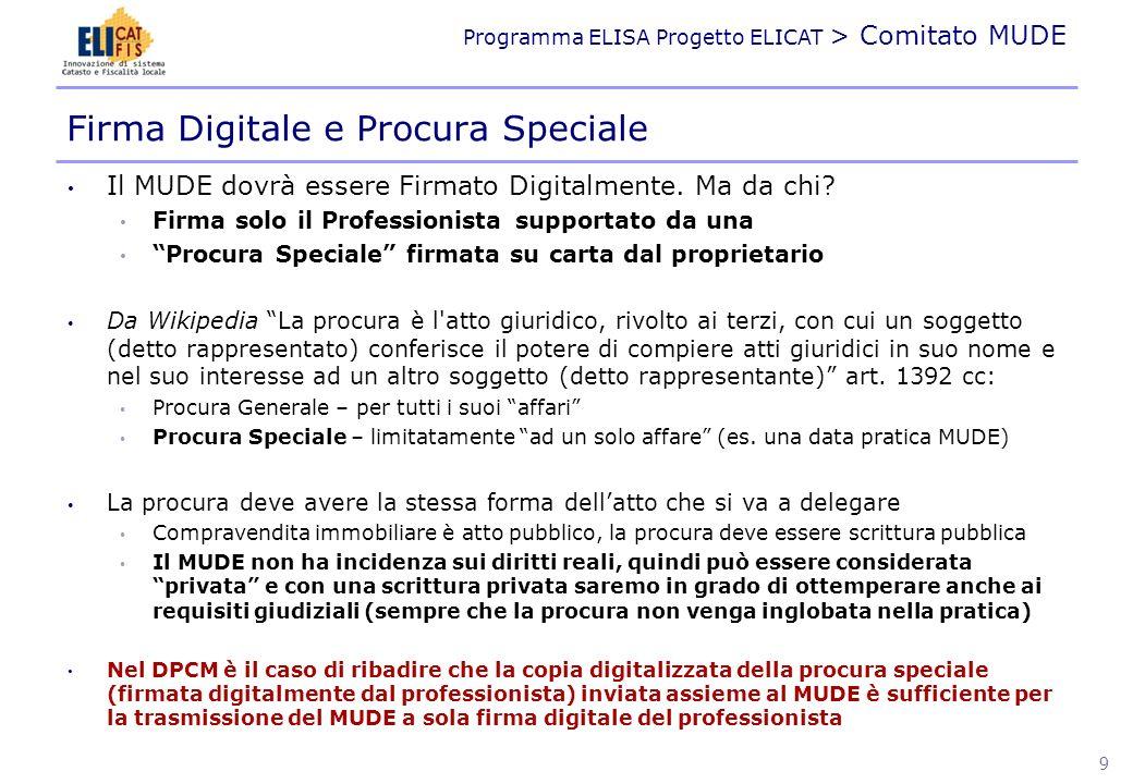 Programma ELISA Progetto ELICAT > Comitato MUDE Dal punto di vista archivistico sono da privilegiare soluzioni che lascino i documenti allinterno del contesto nel quale sono generati.
