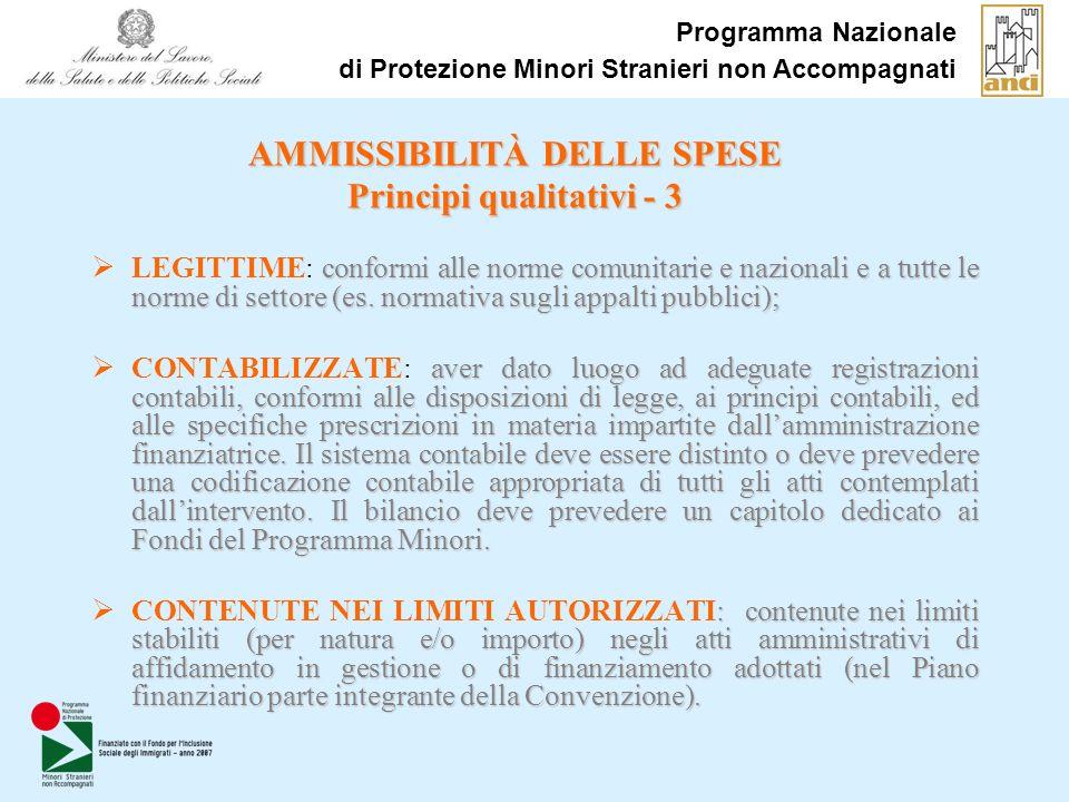 Programma Nazionale di Protezione Minori Stranieri non Accompagnati conformi alle norme comunitarie e nazionali e a tutte le norme di settore (es.