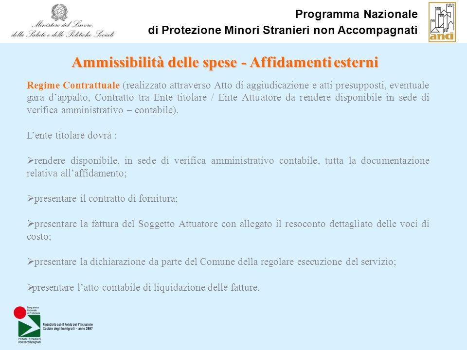 Programma Nazionale di Protezione Minori Stranieri non Accompagnati Ammissibilità delle spese - Affidamenti esterni Regime Contrattuale (realizzato at