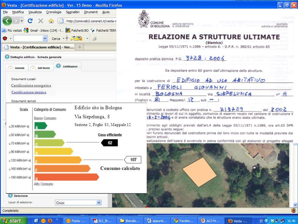 13 Certificazione energetica Certificazione sismica Consumo calcolato Edificio sito in Bologna Via Siepelunga, 8 Sezione 2, Foglio 81, Mappale 12