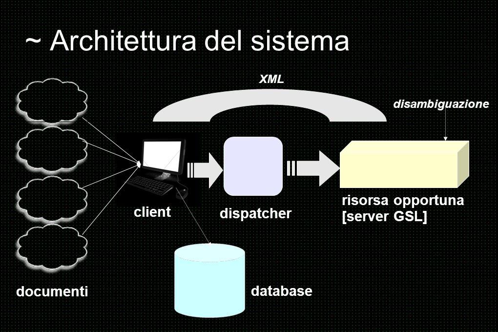 ~ Linguaggi utilizzati > C++ [sviluppo del server GSL] > Perl [sviluppo del client] > XML [scambio delle informazioni server -> client] > SQL [inserimento e analisi dei dati su database]