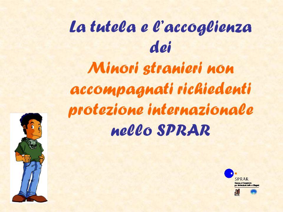La tutela e laccoglienza dei Minori stranieri non accompagnati richiedenti protezione internazionale nello SPRAR