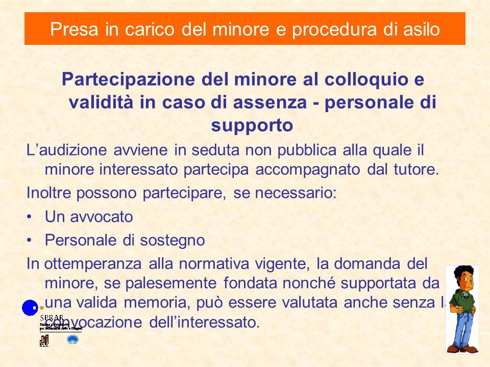 Partecipazione del minore al colloquio e validità in caso di assenza - personale di supporto Laudizione avviene in seduta non pubblica alla quale il m