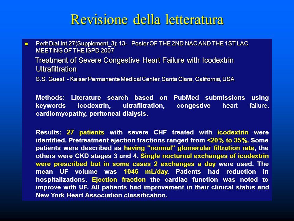 Revisione della letteratura Adv Perit Dial.2005;21:123-7.