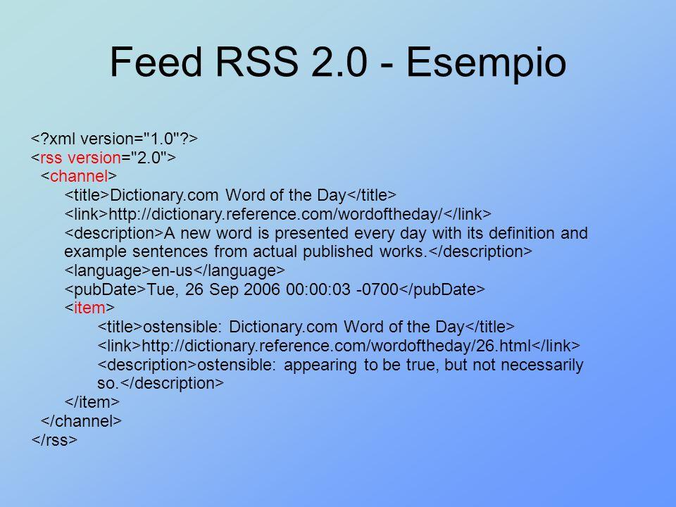 Il wrapper RSS Funzionalità di acquisizione dello schema sorgente: –Legge la versione del feed RSS –Utilizza il wrapper XSD (XML Schema) opportuno per caricare lo schema locale –Crea uno schema globale predefinito (se non già esistente – RSS 2.0) –Realizza i mapping tra schema locale e schema globale