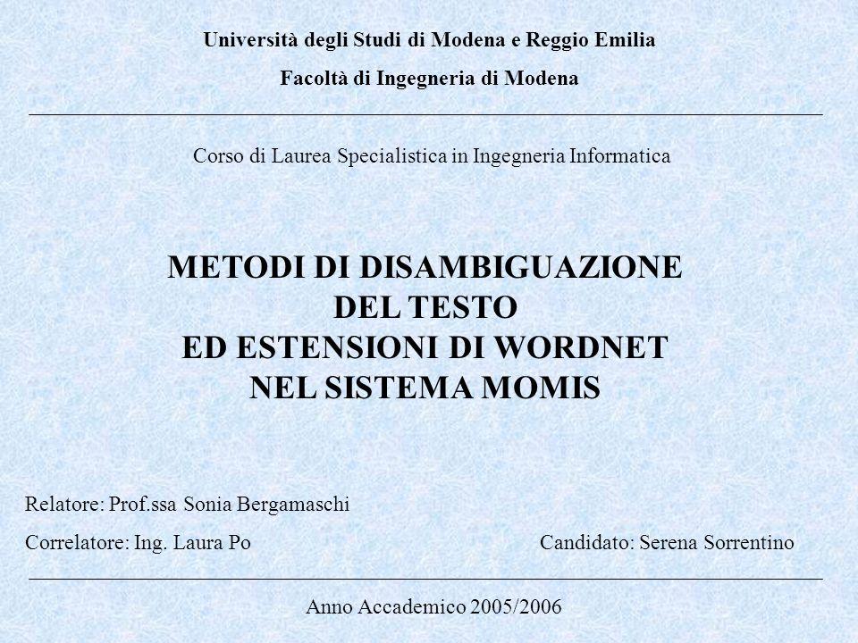 Università degli Studi di Modena e Reggio Emilia Facoltà di Ingegneria di Modena Corso di Laurea Specialistica in Ingegneria Informatica Relatore: Pro
