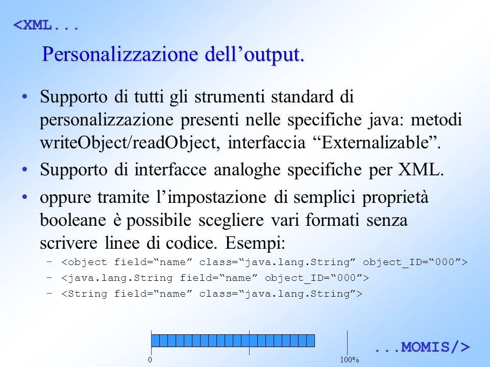 <XML......MOMIS/> Personalizzazione delloutput.