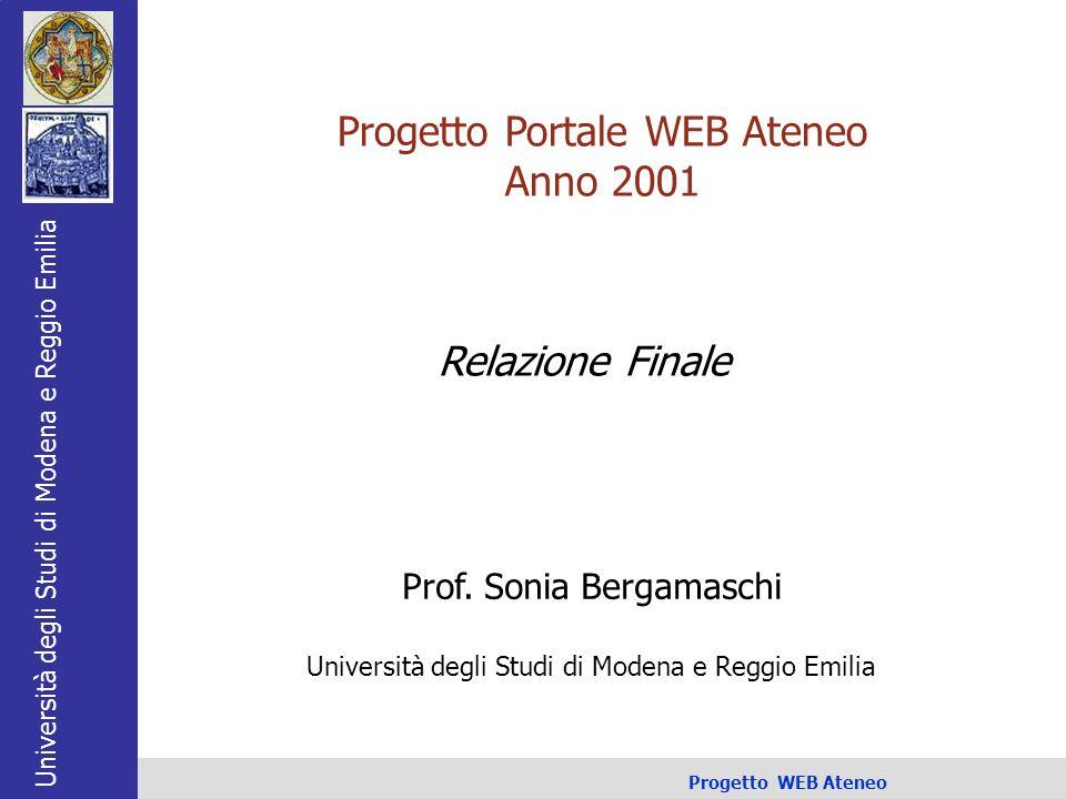 Università degli Studi di Modena e Reggio Emilia Progetto WEB Ateneo 1/25 Prof.