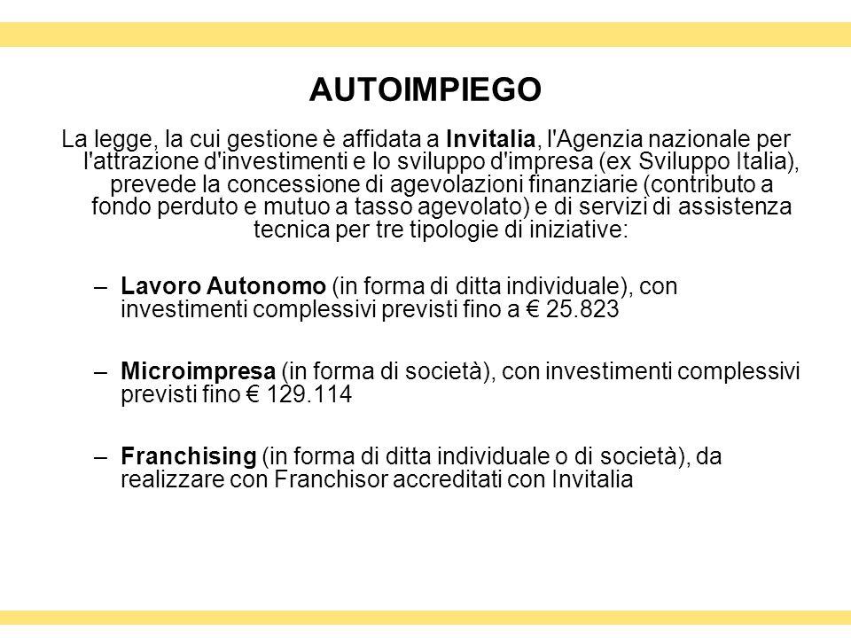 AUTOIMPIEGO La legge, la cui gestione è affidata a Invitalia, l'Agenzia nazionale per l'attrazione d'investimenti e lo sviluppo d'impresa (ex Sviluppo