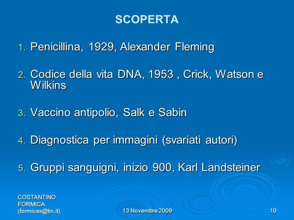 COSTANTINO FORMICA (formicas@tin.it)13 Novembre 200910 SCOPERTA 1.