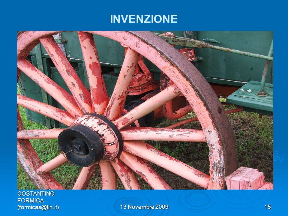 COSTANTINO FORMICA (formicas@tin.it)13 Novembre 200915 INVENZIONE