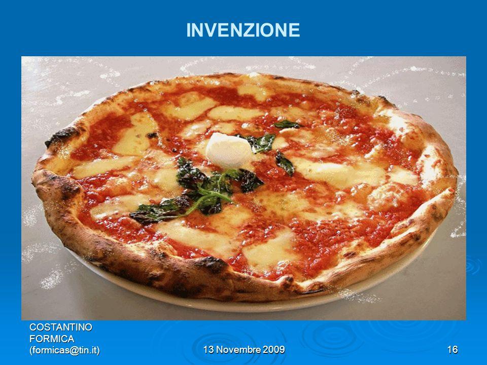 COSTANTINO FORMICA (formicas@tin.it)13 Novembre 200916 INVENZIONE