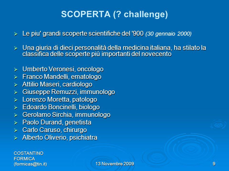 COSTANTINO FORMICA (formicas@tin.it)13 Novembre 20099 SCOPERTA (.