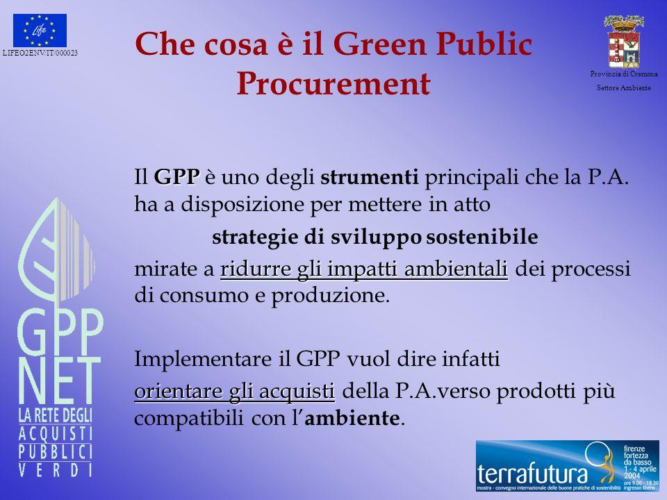 LIFEO2ENV/IT/000023 Provincia di Cremona Settore Ambiente Dati generali del progetto GPPnet la rete degli acquisti pubblici verdi Beneficiario: Settore Ambiente Provincia di Cremona + 8 Settori (35 dipendenti) Sperimentatori: 13 Comuni Assistenza esterna: Ecosistemi s.r.l.