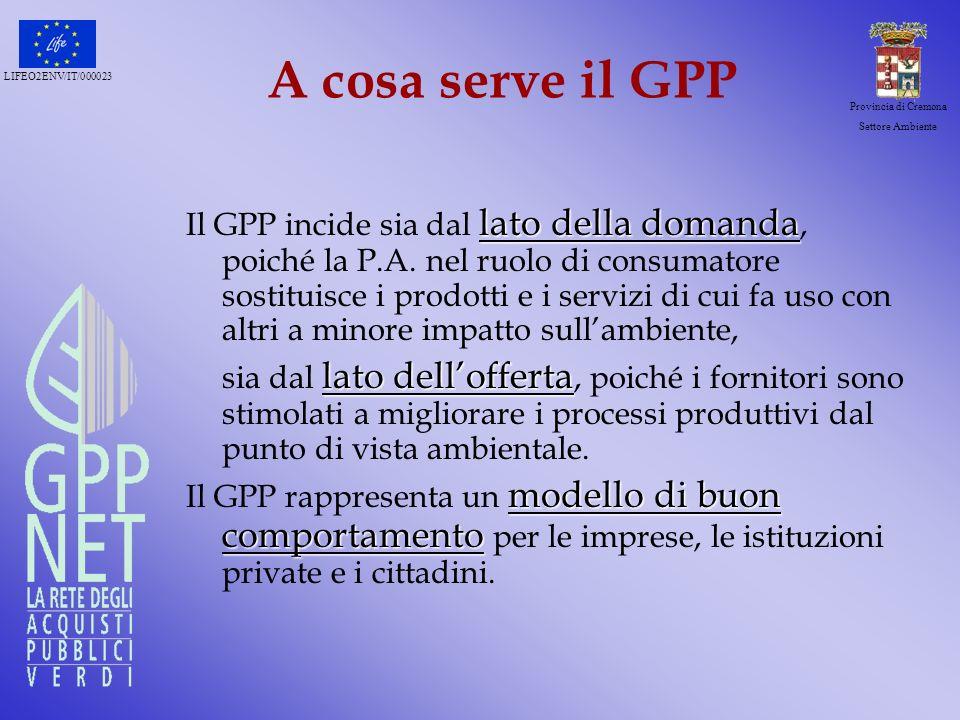 LIFEO2ENV/IT/000023 Provincia di Cremona Settore Ambiente Da dove vengono i criteri.