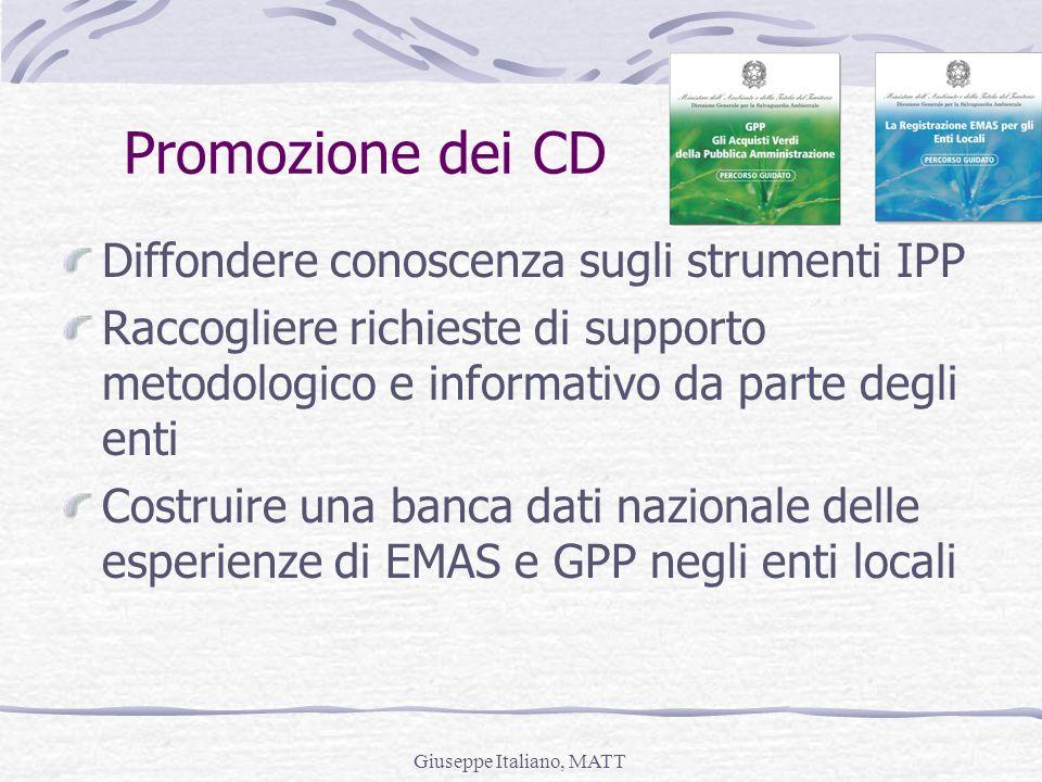 Giuseppe Italiano, MATT Diffondere conoscenza sugli strumenti IPP Raccogliere richieste di supporto metodologico e informativo da parte degli enti Cos