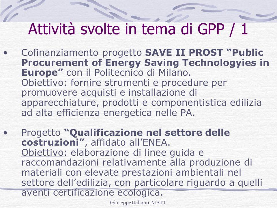 Giuseppe Italiano, MATT Attività svolte in tema di GPP / 1 Cofinanziamento progetto SAVE II PROST Public Procurement of Energy Saving Technologyies in