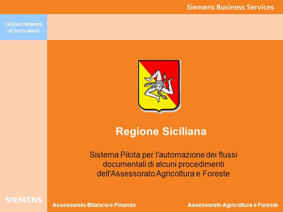 Global network of innovation Regione Siciliana Sistema Pilota per l'automazione dei flussi documentali di alcuni procedimenti dell'Assessorato Agricol