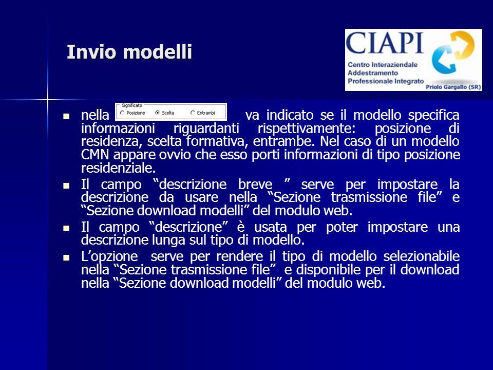 Invio modelli nella va indicato se il modello specifica informazioni riguardanti rispettivamente: posizione di residenza, scelta formativa, entrambe.