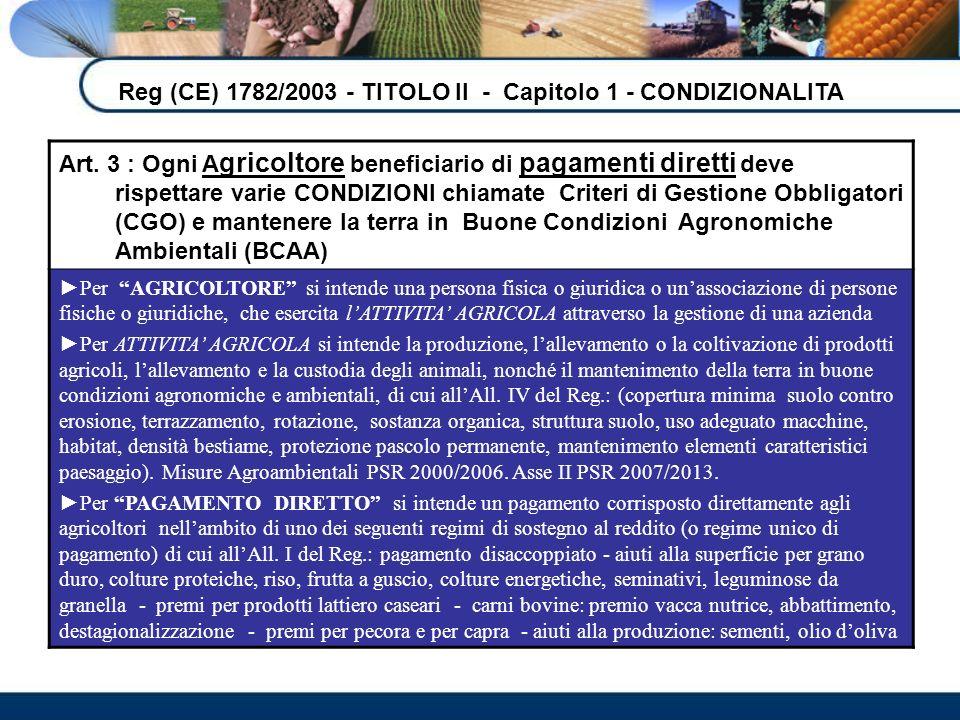 INTERVENTO DELLA REGIONE SICILIANA A livello regionale la Norma 4.3 BCAA prevede i seguenti impegni: 1.divieto di estirpazione delle piante di olivo (ai sensi della L.