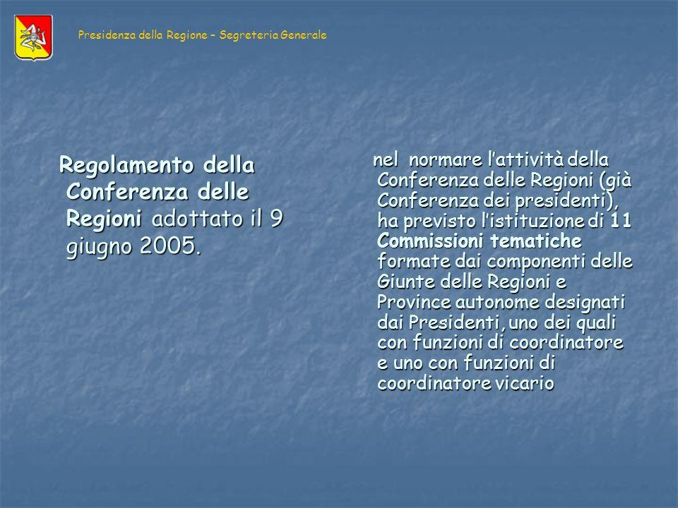 Regolamento della Conferenza delle Regioni adottato il 9 giugno 2005.