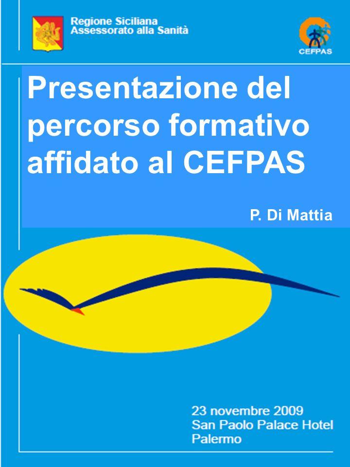Presentazione del percorso formativo affidato al CEFPAS P. Di Mattia