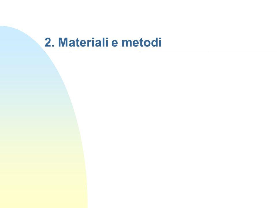 2. Materiali e metodi