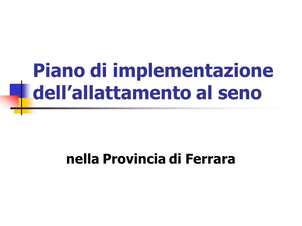 Piano di implementazione dellallattamento al seno nella Provincia di Ferrara