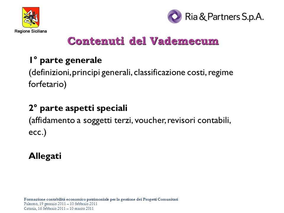 Formazione contabilità economico patrimoniale per la gestione dei Progetti Comunitari Palermo, 19 gennaio 2011 – 10 febbraio 2011 Catania, 16 febbraio 2011 – 10 marzo 2011 - operazione - beneficiario delloperazione (ai fini della certificazione alla CE) - sovvenzione Definizioni Art.
