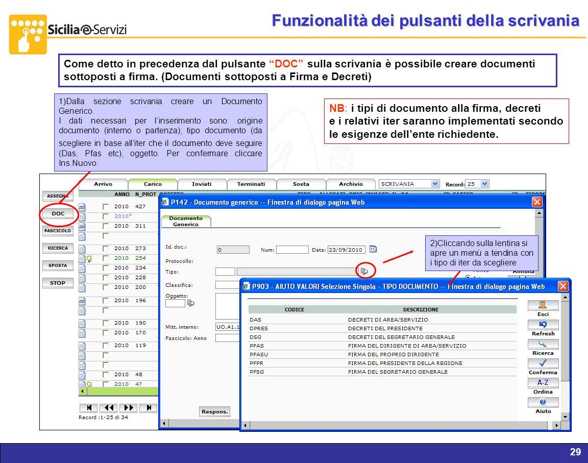 Report servizi IVR e CM29 Funzionalità dei pulsanti della scrivania Come detto in precedenza dal pulsante DOC sulla scrivania è possibile creare docum