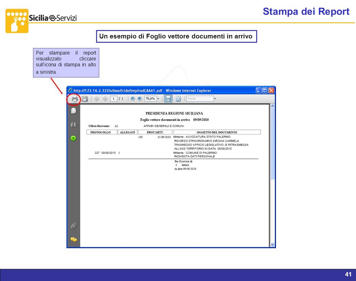 Report servizi IVR e CM41 Stampa dei Report Un esempio di Foglio vettore documenti in arrivo Per stampare il report visualizzato cliccare sullicona di