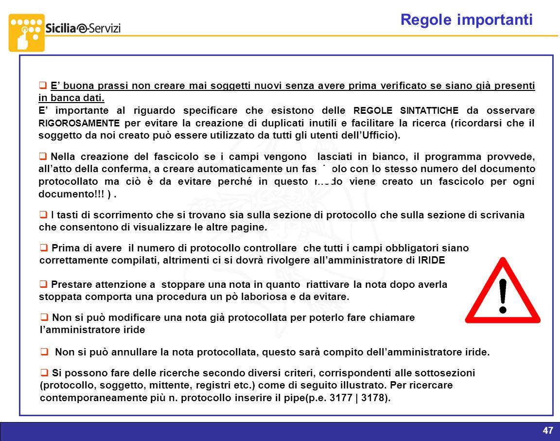 Report servizi IVR e CM47 Regole importanti E buona prassi non creare mai soggetti nuovi senza avere prima verificato se siano già presenti in banca d